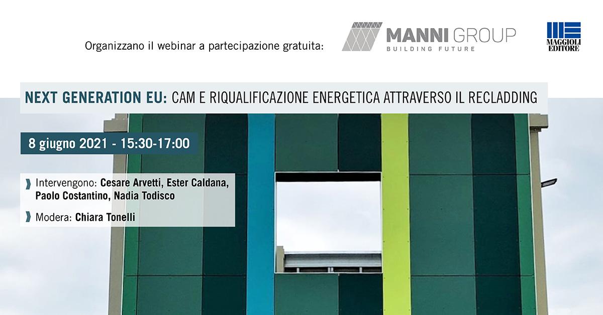 Next Generation EU: CAM e riqualificazione energetica attraverso il recladding